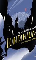 Londinium, Tome 1 : Un lapin sous le dôme