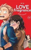 Love Fragrance, Tome 4