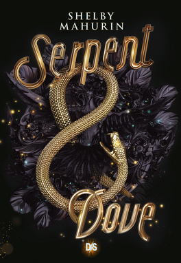 Serpent and Dove, Tome 1 : Serpent and Dove