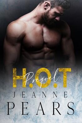 Couverture du livre : H.O.T - Préquel