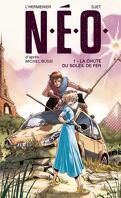 N. E. O., Tome 1 : La Chute du soleil de fer BD