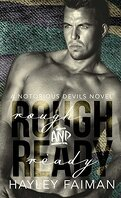 Notorious Devils, Tome 5 : Rough & Ready