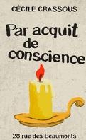 Par acquit de conscience - 28 rue des Beaumonts