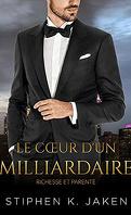 Richesse et parenté, Tome 1 : Le Cœur d'un milliardaire