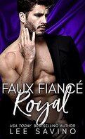 Royalement mauvais, Tome 2 : Faux fiancé royal