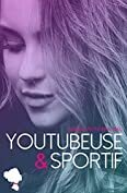 Youtubeuse & Sportif