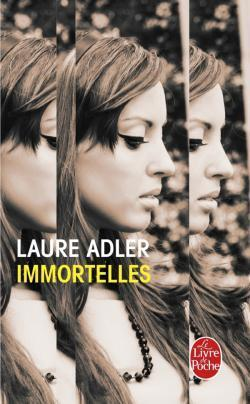 Couverture du livre : Immortelles