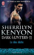 Le Cercle des immortels : Dark Hunters, Tome 11 : Le Dieu déchu