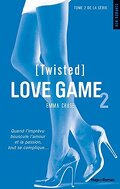 Love Game, Tome 2 : Twisted