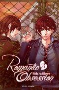 Romantic Obsession, Tome 3