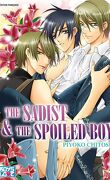 The Sadist & the Spoiled Boy