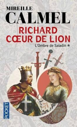 Couverture du livre : Richard Coeur de Lion, Tome 1 : L'ombre de Saladin
