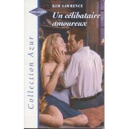 Couverture du livre : Un célibataire amoureux