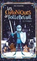 Les Chroniques de Follebreuil, Tome 2 : Le Tournoi