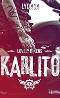 Lovely Bikers, Tome 2 : Karlito