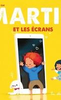 Martin, Tome 1 : Martin et les écrans