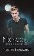 Monarque, Tome 2 : Le Silence d'Osiris