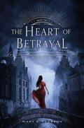 The Remnant Chronicles, Tome 2 : The Heart of Betrayal