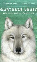 Quatorze loups pour réensauvager Yellowstone