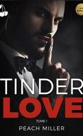 Tinder Love, Tome 1