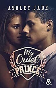 Couverture du livre : My Cruel Prince