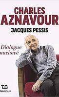Charles Aznavour : Dialogue inachevé