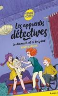 Les apprentis détectives, Tome 6: Le diamant et le brigand