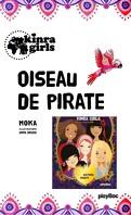 Les Kinra Girls, Tome 1.5: Oiseau de pirate