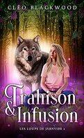 Les Loups de Járnviðr, Tome 2 : Trahison & infusion
