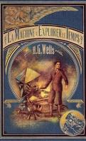 Les Maîtres du fantastique, Tome 1 : La Machine à explorer le temps