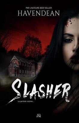 Couverture du livre : Slasher - La parfaite victime