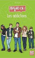 Addictions parlons-en!