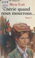 Chérie, quand nous mourrons..., Tome 3 : Le Sang de Paris