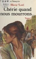 Chérie, quand nous mourrons..., Tome 4 : Le Sang de Paris