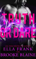 Dare To Try, Tome 3 : Truth or Dare