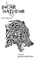 Incarnations, tome 3 : Lupus Nostrum