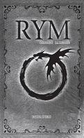 Rym, Tome 6 : La Destinée