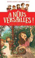 À nous Versailles !, Tome 3: Énigme au jardin du Roi