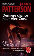 Alex Cross, Tome 22 : Dernière chance pour Alex Cross