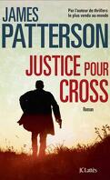 Alex Cross, Tome 23 : Justice pour Cross
