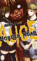 Alice on Border Road, Tome 7