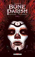 Bone Parish, Tome 2