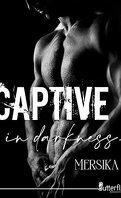 Captive in darkness