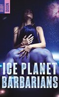 Ice Planet Barbarians, Tome 1 : Ice Planet Barbarians