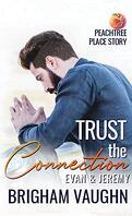 Peachtree Place, Tome 1 : Trust the Connection