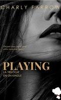 Playing, Trilogie - l'intégral