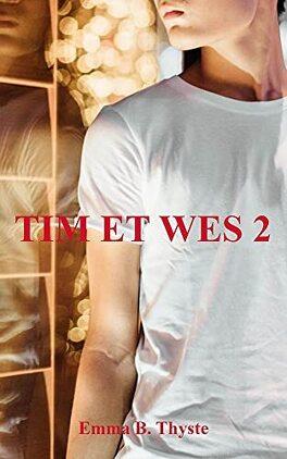 Couverture du livre : Tim et Wes, Tome 2