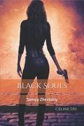 Black Souls, Tome 2 : Samyy Zhestokiy