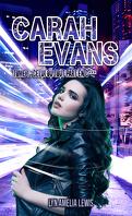Carah Evans, Tome 1 : Celui où tout part en c***