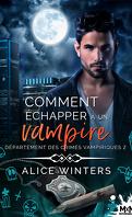 Département des crimes vampiriques, Tome 2 : Comment échapper à un vampire